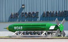 "Moab Mother Of All Bombs | Mother of All Bombs"" (MOAB)"