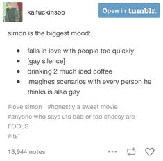 IDK who this is. But me>> from Simon and the homosapien agenda or the movie Love, Simon. Also the book about Leah is great Lgbt Memes, Funny Memes, Jacques A Dit, Simon Spier, Becky Albertalli, Love Simon, Nick Robinson, Book Fandoms, Good Movies