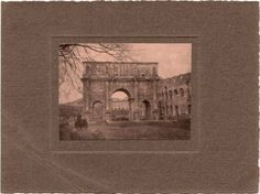 Arch of Constantine 1912
