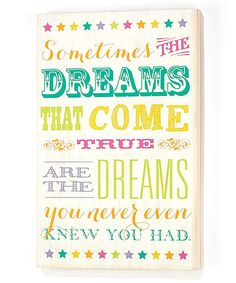 Look at this 'The Dreams That Come True' Wall Décor on #zulily today!