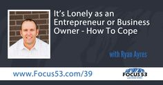 This show is about how lonely it is or it can be being a solopreneur business owner and some of the ways you can cope.