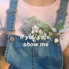 if you care, show me