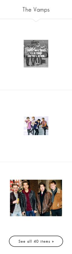 """The Vamps"" by ornecommodari ❤ liked on Polyvore featuring the vamps, people, pictures, shoes, sandals, imagenes, 5sos, celebrities, band pics and vamps"