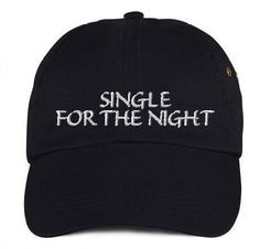 Dad hat,Single for the night,dad hat, Cap embroidery, Dad cap,embroidery,machine embroidered by NeedleArtGR on Etsy