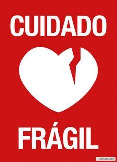 carteles-inspiran, Cuidado Fragil art poster ~ broken heart