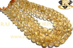 Citrine Smooth Oval (Quality D) Shape: Oval Smooth Length: 36 cm Weight Approx: 13 to 15 Grms. Size Approx: 5x7 to 7.5x10 mm Price $1.50 Each Strand
