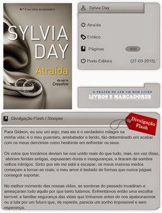 Livros e marcadores: Atraída de Sylvia Day (novo conceito de divulgação...