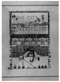 Rudyard Kipling's rather splendid design for his cover of The City of Dreadfull Night