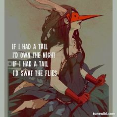 "-- #LyricArt for ""If I Had A Tail"" by Queens Of The Stone Age    http://www.youtube.com/watch?v=XxJFjttqV4I"
