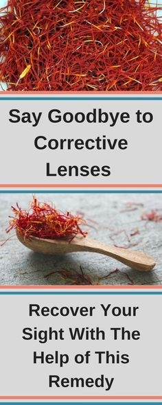 Say Goodbye to Corrective Lenses and Recover Your Sight With The Help of This Remedy