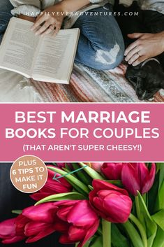 The best marriage and relationship books for couples that will improve your relationship without being cheesy.