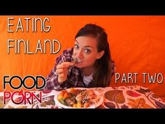 FOOD PORN: Finland Part 2 - YouTube