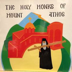 THE HOLY MONKS OF MOUNT ATHOS (hardcover) - Saint Nectarios Press and Book Center