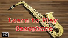Learn How to Play #Saxophone - Alankara Swaras - Basic Lessons for Beginners - Saxophone Basics