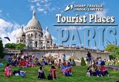 Paris Holiday Packages - Book your Paris tour packages with Sharp Holidays at the best price. Honeymoon Packages, Vacation Packages, Europe Tourism, Holiday Packages, Most Romantic Places, Tourist Places, Group Tours, India Travel, Dream Vacations