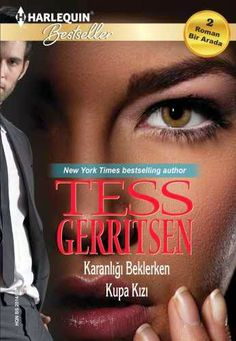 Kitap AşkıM  : Karanlığı Beklerken-Tess GerritseN Tess Gerritsen, Coke, New York Times, Coca Cola, Film, Places, Movie, Film Stock, Cinema
