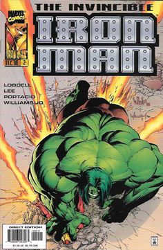 """""""Hulk Smash!"""" ____ Story by Jim Lee and Scott Lobdell. Art And Cover by Whilce Portacio and Scott Williams , The Story ..Two accidents have left the brilliant men Tony Stark and Bruce Banner's lives f"""