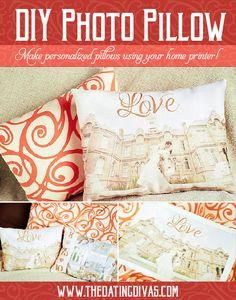 Create your own personalized photo pillow from your home printer! Seriously? I have so many pictures I want to do this with! www.TheDatingDivas.com