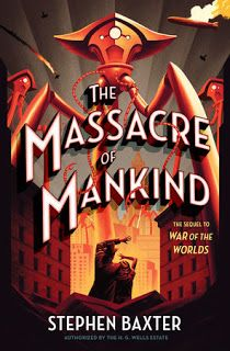 #bookreviews  The Massacre of Mankind by Stephen Baxter #4stars  #sciencefictionbooks