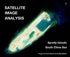 https://medium.com/satellite-image-analysis/china-s-new-military-installations-in-the-spratly-islands-satellite-image-update-1169bacc07f9