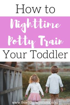 When I started potty training my daughter I decided to break the process into two steps: daytime potty training and nighttime potty training. If youre about to start potty training consider breaking up the process. Parenting Toddlers, Parenting Hacks, Parenting Articles, Parenting Plan, Parenting Classes, Parenting Styles, Foster Parenting, Toddler Potty Training, Potty Training Night Time