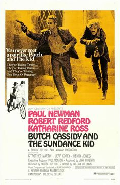 Butch Cassidy & the Sundance Kid.  1969.  What a horrible tagline!  Otherwise, great image.