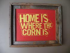 Home Is Where The Corn Is