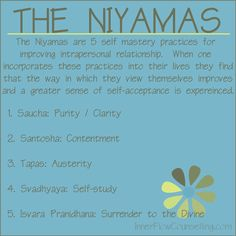 The Niyamas - 5 Self Mastery practices for improving intrapersonal relationships.