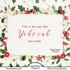 This is the day that YHWH has made!