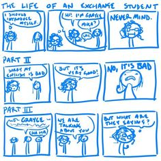 The life of an exchange student :)