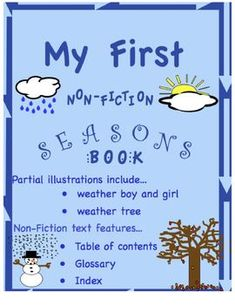 $1.00 This was designed to help guide young writers through writing their own non-fiction book about the four seasons. It includes a web that has already...