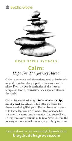Meaningful Symbols – A Guide to Sacred Imagery: Cairns - Hope for the Journey Ahead Buddhist Symbol Tattoos, Buddhism Symbols, Sanskrit Symbols, Spiritual Symbols, Sacred Symbols, Hindu Tattoos, Buddha Symbol Tattoo, Yoga Symbols, Wiccan Tattoos