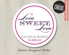 Love Sweet Love Wedding Stickers - Favor Labels - Return Address Labels