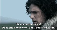 """Turns out the secret of who his mother is could actually be very significant. 
