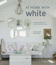 At Home With White, At Home With... By Atlanta Bartlett, 9781845973490., Lifestyle & Fashion