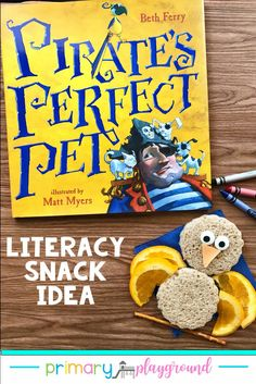 Ahoy Matey! This week we're celebrating talk like a pirate day so we're incorporating that into our Literacy Snack this week! We are reading, Pirate's Perfect Pet. Come see our snack idea and grab the free printable to go along with the book. #booksnack #piratesnack #literacysnack #kindergarten