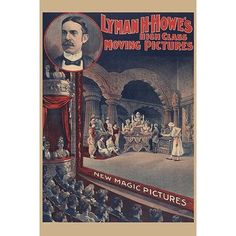 Buyenlarge 'Lyman H. Howe's high class moving pictures - new magic pictures' by Courier Litho Vintage Advertisement
