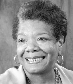 Maya Angelou was on a poster she hung in the closet. She respected Maya.