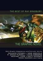 The best of Ray Bradbury : the graphic novel