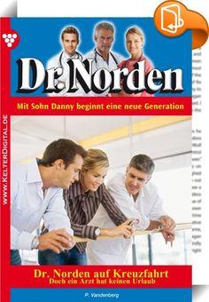 Dr. Norden 1068 - Arztroman    ::  Dr. Norden ist die erfolgreichste Arztromanserie Deutschlands, und das schon seit Jahrzehnten. Mehr als 1.000 Romane wurden bereits geschrieben. Deutlich über 200 Millionen Exemplare verkauft! Die Serie von Patricia Vandenberg befindet sich inzwischen in der zweiten Autoren- und auch Arztgeneration.  »It's up to you, New York, New York«, summte Dr. Daniel Norden die Hymne von Frank Sinatra, während er in einem bequemen Sessel saß – eine Tasse Kaffee i...