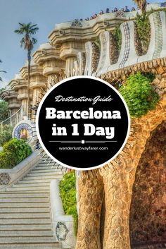 If you only have one day in Barcelona, Spain, use this jam-packed guide to see the most sites!