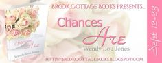 With Love for Books: Book Review - Chances Are by Wendy Lou Jones & Giv...