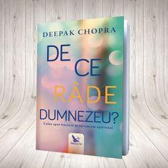 De ce râde Dumnezeu? Deepak Chopra, Optimism, Spirituality, Reading, Books, Shop, Movies, Photos, Author