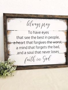 Always Pray to have eyes wall art wood sign hand-painted Prayer Sign wood sign thankful home decor sign farmhouse style shiplap DIY Wood Signs Art Decor Eyes Farmhouse Handpainted Home Pray Prayer Shiplap Sign Style Thankful Wall Wood Diy Wood Signs, Painted Wood Signs, Pallet Signs, Rustic Signs, Wood Signs For Home, Distressed Wood Signs, Country Wood Signs, Country Décor, Family Wood Signs