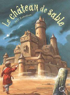 Le Château De Sable de M-P Robertson