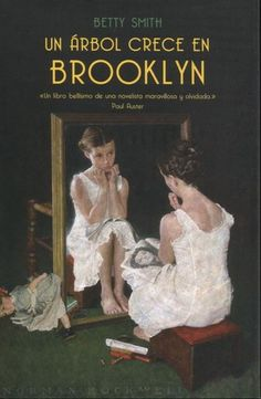 Covers: A Tree Grows in Brooklyn by Betty Smith | LibraryThing
