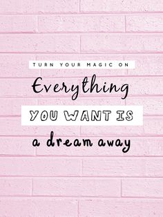 """""""Everything you want is a dream away"""" Adventure of a Lifetime by Coldplay"""