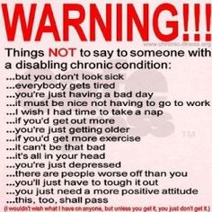Fibromyalgia Pics Quotes Sayings   What not to say to someone with a chronic illness #blogboost