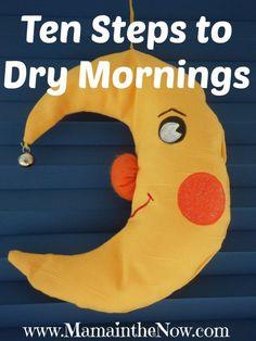 http://mamainthenow.com/2014/08/ten-steps-dry-mornings/