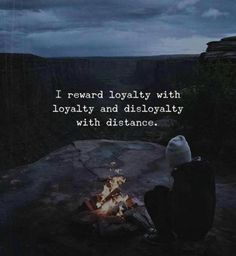 I reward loyalty with loyalty.. via (http://ift.tt/2wChybs)